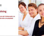 DEC Solving: La Experiencia del Colaborador en escenarios de alta complejidad